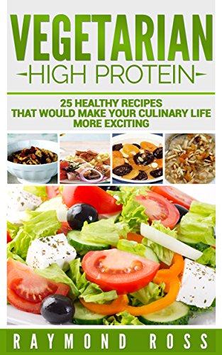 Vegetarian High Protein 25 Healthy Recipes That Would Make Your