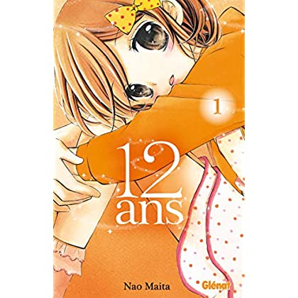 12 ans - Tome 01