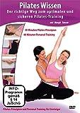 Pilates Wissen - Der richtige Weg zum optimalen und sicheren Pilates-Training