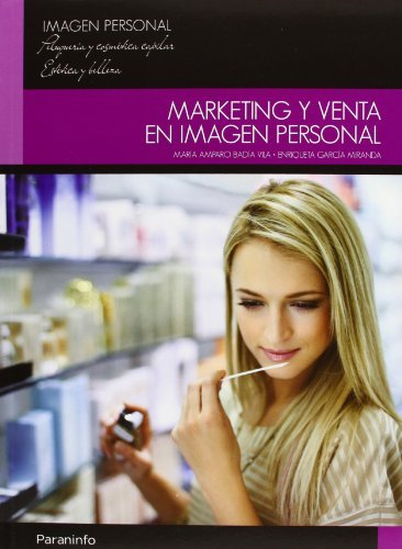 Marketing y venta en imagen personal por MARIA AMPARO BADIA VILA