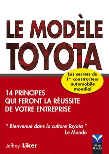 le-modele-toyota-14-principes-qui-feront-la-reussite-de-votre-entreprise