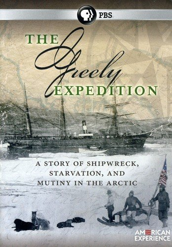 American Experience: The Greely Expedition [DVD] [Region 1] [NTSC] [US Import] (Greely-expedition)