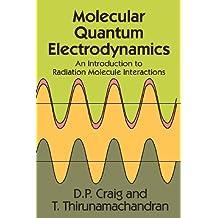 Molecular Quantum Electrodynamics (Dover Books on Chemistry) by D. P. Craig (1998-01-29)