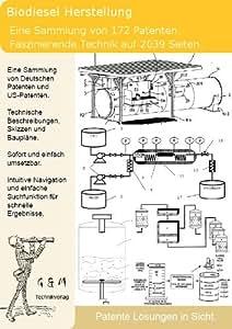 Biodiesel selber machen: 172 Patente zeigt was dahinter steckt!