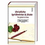 Christliche Sprichwörter & Zitate für jeden Anlass: Das Lexikon