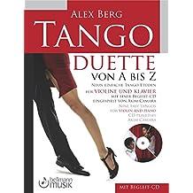 Tango Duette von A bis Z