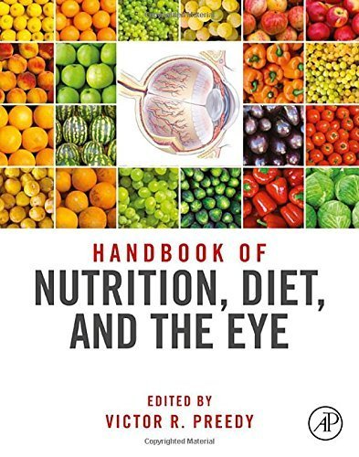 Handbook of Nutrition, Diet and the Eye (2014-04-24)