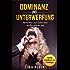 Dominanz und Unterwerfung - Herrschen und Gehorchen wollen gelernt sein