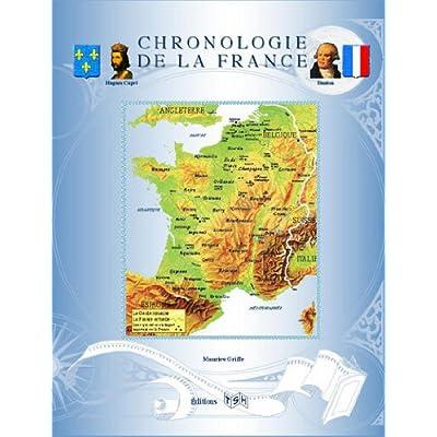 CHRONOLOGIE DE LA FRANCE (MISE À JOUR JUILLET 2012)