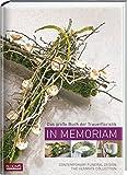 In Memoriam: Das große Buch der Trauerfloristik