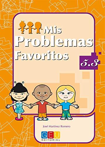 Mis problemas favoritos 5.3 por José Martínez Romero