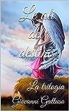 Le ali del destino : La trilogia