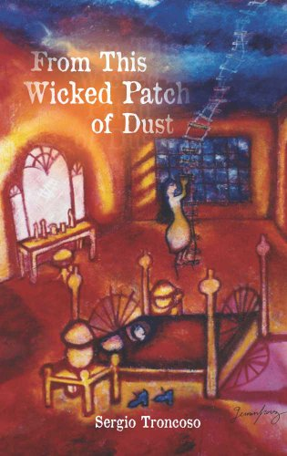 From This Wicked Patch of Dust (Camino Del Sol: a Latina and Latino Literary Series229)
