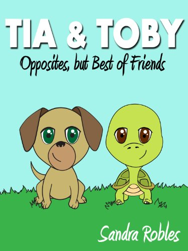Tia & Toby: Opposites, but Best of Friends (English Edition)