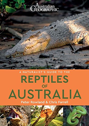 A Naturalist's Guide to the Reptiles of Australia (Naturalist's Guides) por Peter Rowlands