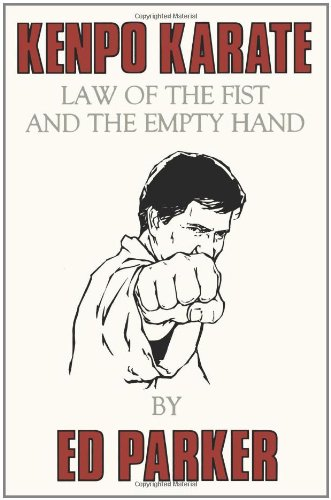 Kenpo Karate: Law of the Fist and the Empty Hand por Ed Parker