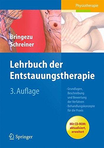 lehrbuch der entstauungstherapie: grundlagen, beschreibung und bewertung, behandlungskonzepte fur die praxis