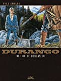 Durango T09 : L'or de Duncan