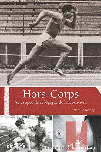 Hors-corps par Françoise Labridy