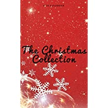 The Christmas Collection (Illustrated Edition) (English Edition)