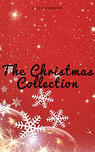 The Christmas Collection (Illustrated Edition) (English Edition) por Louisa May Alcott