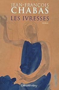 """Afficher """"Les ivresses"""""""