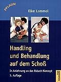 Handling und Behandlung auf dem Schoß: In Anlehnung an das Bobath-Konzept