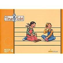 Musikalische Früherziehung - Musikschulprogramm -Tina & Tobi-: Musikalische Früherziehung -Tina und Tobi-. Notenheft 4. Zubehör