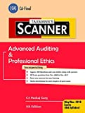 #4: Scanner-Advanced Auditing & Professional Ethics (CA-Final)(May 2018 Exam-Old Syllabus)