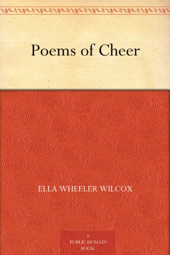 Poems of cheer ebook ella wheeler wilcox amazon kindle store poems of cheer by wilcox ella wheeler fandeluxe PDF