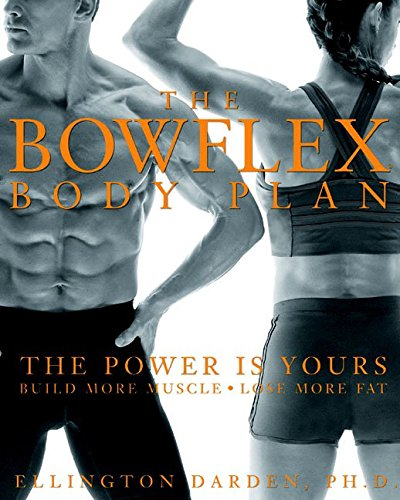 the-bowflex-body-plan-by-ellington-darden-published-january-2004