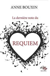 La dernière note du requiem par Bouxin