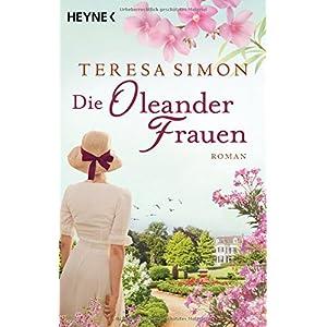Die Oleanderfrauen: Roman