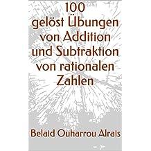 100 gelöste Übungen von Addition und Subtraktion von rationalen Zahlen