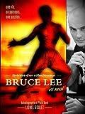 itin??raire d'un collectionneur, Bruce Lee et moi by Lionel Boulet (2015-06-17)