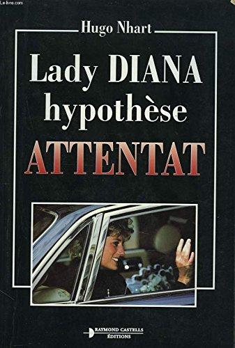 Lady Diana : Hypothèse attentat