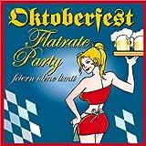 Oktoberfest Flatrate Party (Feiern ohne Limit)