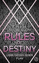 Rules of Destiny: Liebe gegen jeden Plan