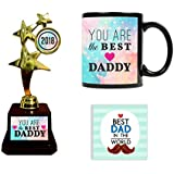 YaYa Cafe You Are Best Dad Trophy Gift Combo Set Of 3 - Trophy, Mug And Coaster