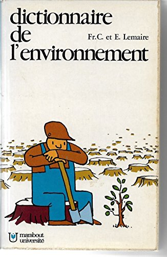 Dictionnaire de l'environnement par Lemaire