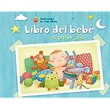 Mi Primer Año. Libro Del Bebe (LIBRO DEL BEBÉ)