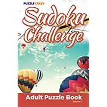 Sudoku Challenge: Adult Puzzle Book Volume 3