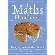 The Maths Handbook: Everyday Maths Made Simple (English Edition)