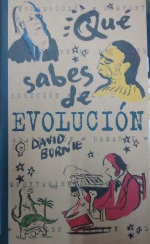 Que Sabes De Evolucion por David   Burnie