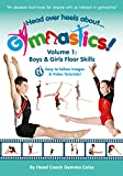 Head Over Heels About Gymnastics Floor Skills [DVD]