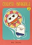 Croqueta y Empanadilla 2 (Novela gráfica)
