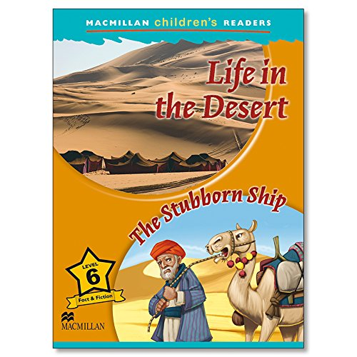 MCHR 6 Life in the Desert (Macmillan Children's Readers) - 9780230460454
