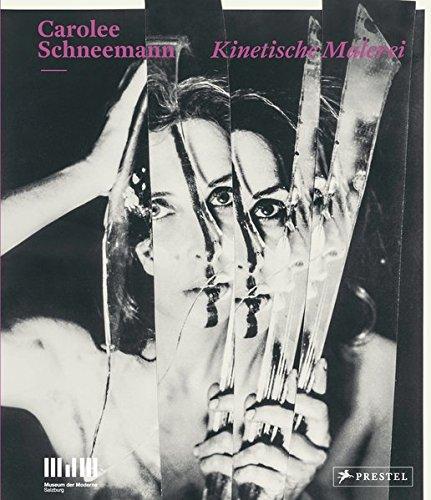Carolee Schneemann: Kinetische Malerei