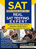 #2: SAT Prep Made Easy By a Real SAT Testing Expert: Ultimate SAT Prep Study Guide to Achieving a Perfect Score - Premium 2018 Edition (Secrets, Tips & Tricks and Proven Strategies all Included)