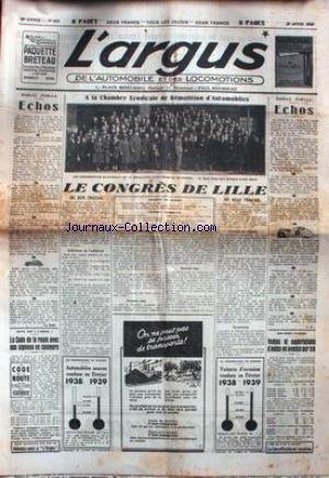 ARGUS (L') [No 605] du 18/04/1939 - LE CONGRES DE LILLE - LE CODE DE LA ROUTE - VENTES ET EXPORTATIONS D'AUTOS. par Collectif